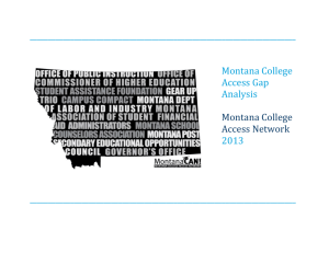 MCAN Gap Analysis 2013 - Montana College Access Network