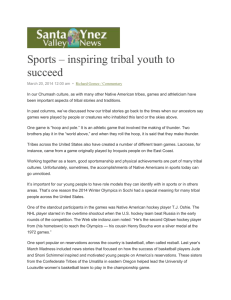Sports -- inspiring tribal youth to succeed