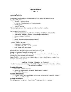 "Unit 6 Notes ""Achieving Flexibility and"