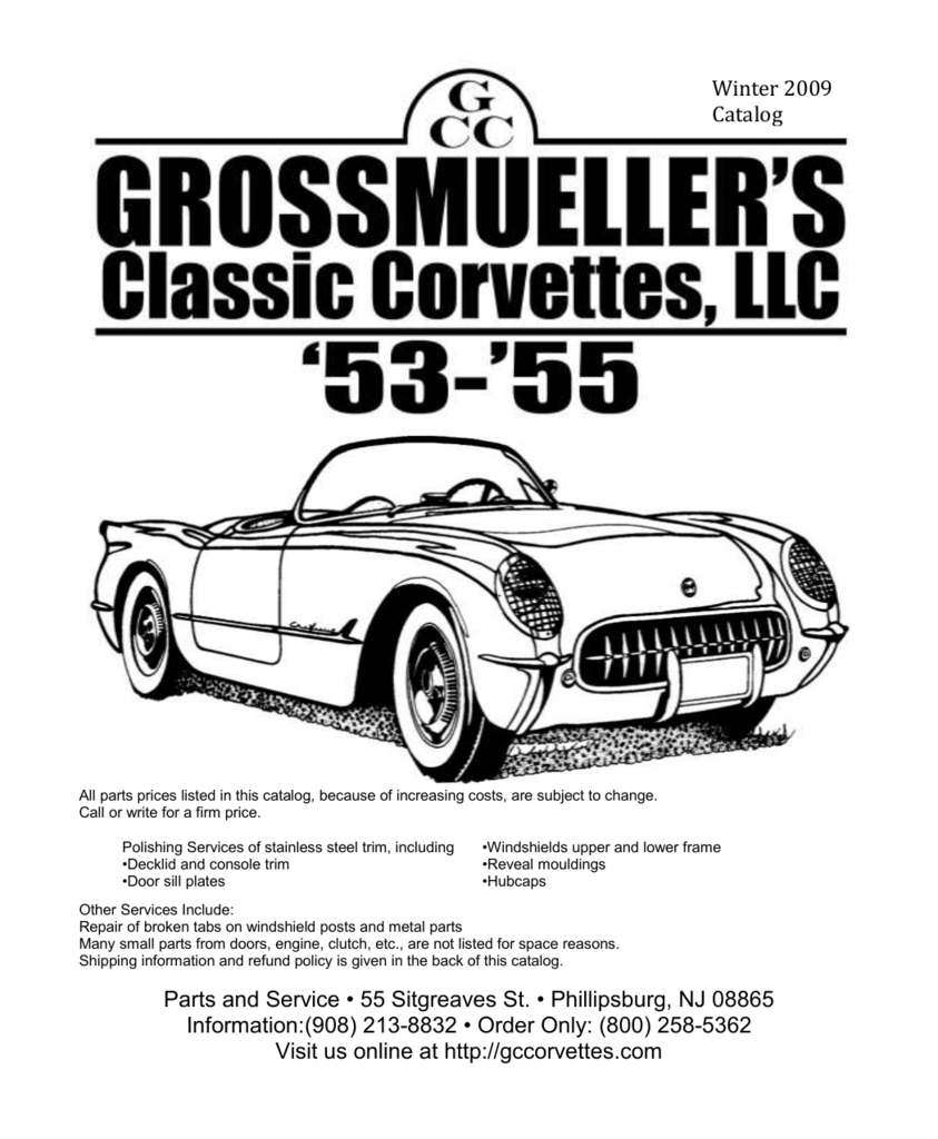grossmueller`s classic corvettes, llc 55 sitgreaves streetWiring Together With Purchase 53 54 55 Corvette Original Door Sill #18