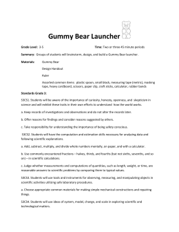 Grade 3-5 Design and Build a Gummy Bear Launcher