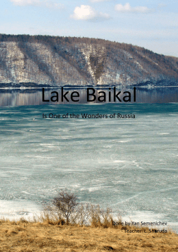 Lake Baikal, the world`s oldest and deepest freshwater lake, curves
