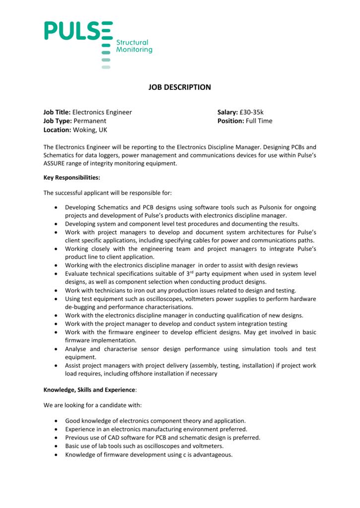 JOB DESCRIPTION Job Title: Electronics Engineer Salary: £30