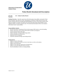 Ticket Booth Attendant - Student Union