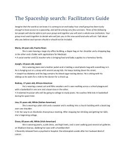 The Spaceship search: Facilitators Guide Imagine that the world as