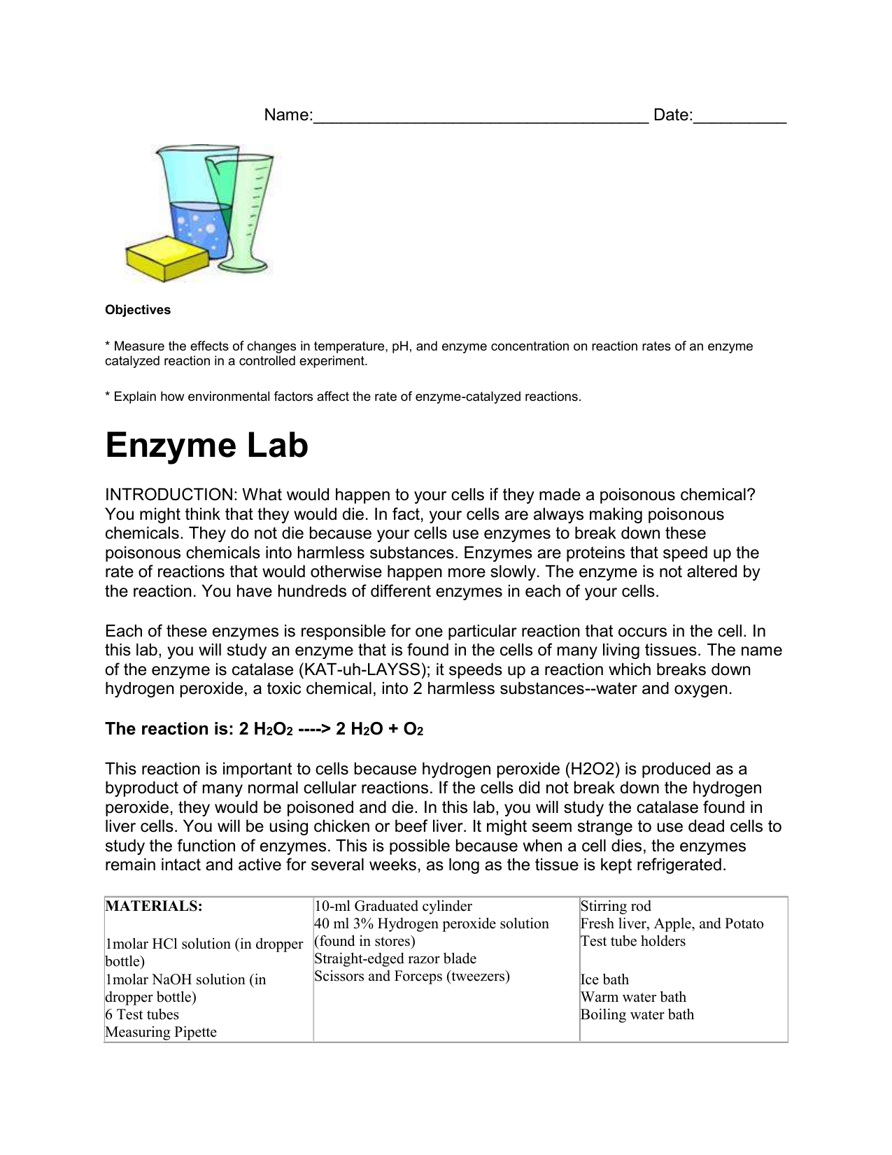 enzyme catecholase lab report Enzyme lab report or any similar topic specifically for you the magnesium and calcium that edta binds are the cofactors used by the enzymes of bacteria and fungi that can spoil food method in preparing the catecholase extract, a potato was skinned, washed, and then diced.