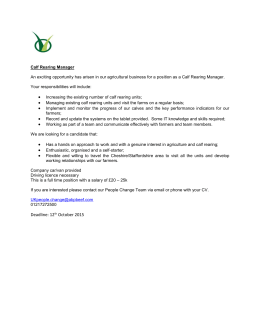 Calf Rearing Manager An exciting opportunity has arisen in our