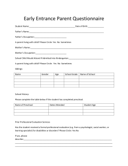 Early Entrance Parent Questionnaire Student Name: Date of Birth