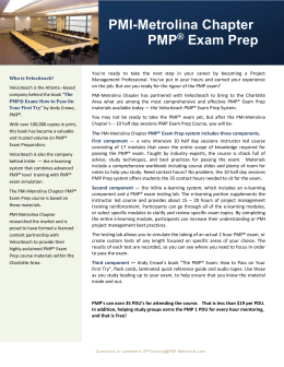 PMP ® Exam Prep - PMI Metrolina Chapter