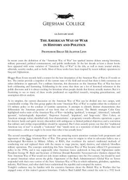 The American Way of War in History and Politics