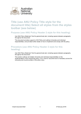 Procedure (use ANU Policy Header 2 style for this heading)