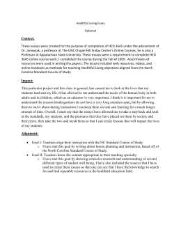 Healthful Living Essay Rational Context: These essays were created