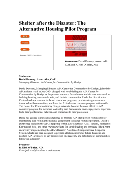 Shelter after the Disaster: The Alternative Housing Pilot Program