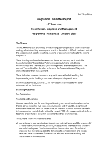 Presentation, Diagnosis and Management Theme report