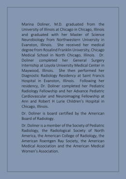 Dr. Doliner is a member of the Society of Pediatric Radiology, the