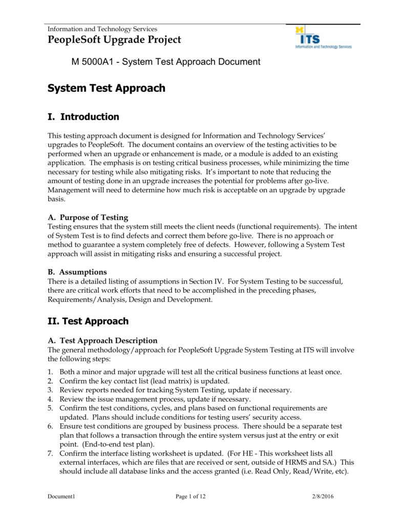 A Assumptions For System Test Approach