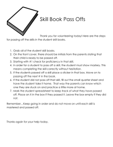 Skill Book Pass Offs Thank you for volunteering today! Here are the