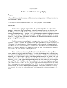 Experiment #6 Hooke`s Law and the Work done by a Spring