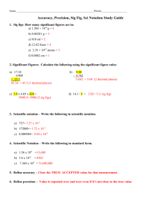 Accuracy, Precision, Sig Fig, Sci Notation Study
