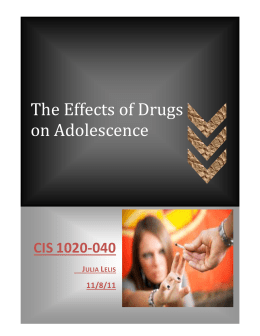 The Effects of Drugs - Julia`s General Education Portfolio