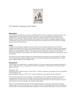 AP Spanish Language and Culture Description The AP Spanish