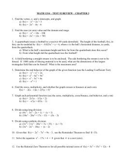 MATH 1314 – TEST #2 REVIEW – CHAPTER 3 1. Find the vertex, x