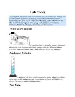 Laboratory tools are used to make measurements and