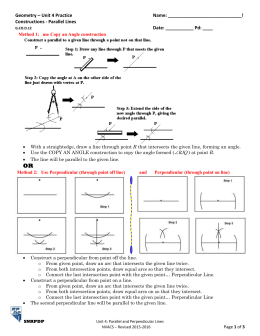 Geometry – Unit 4 Practice Name: ! Constructions