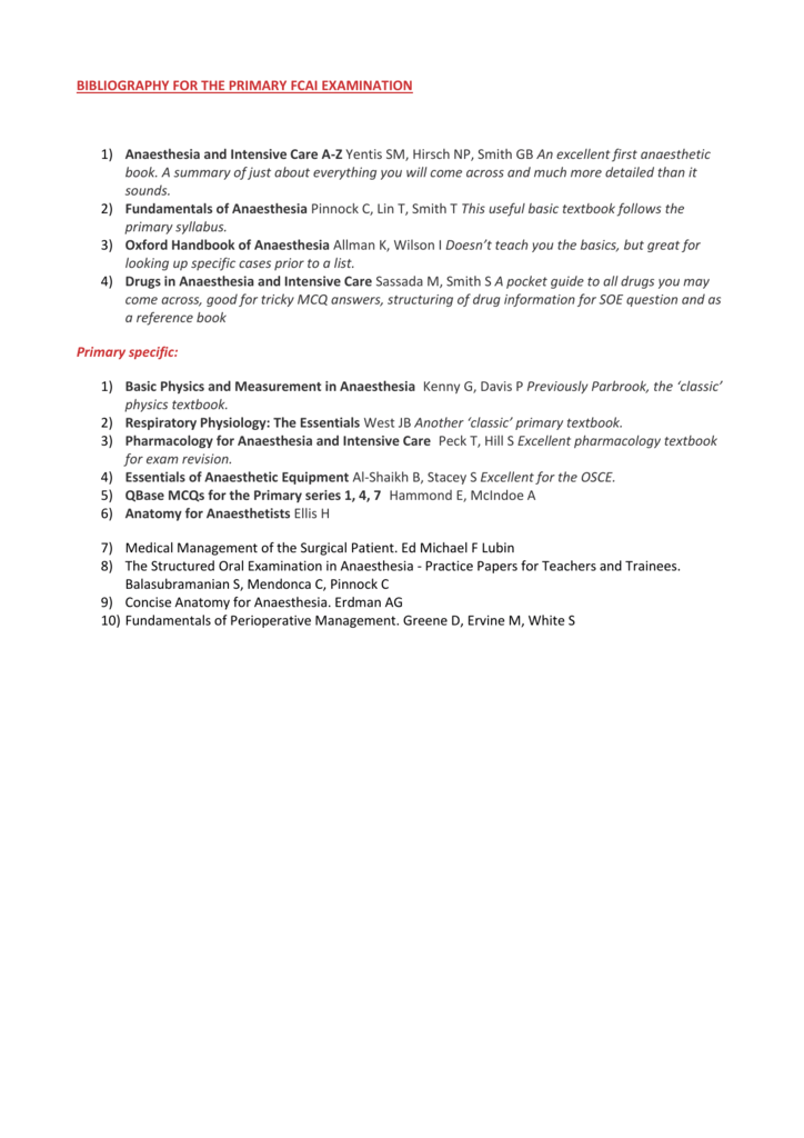 BIBLIOGRAPHY FOR THE PRIMARY FCAI EXAMINATION