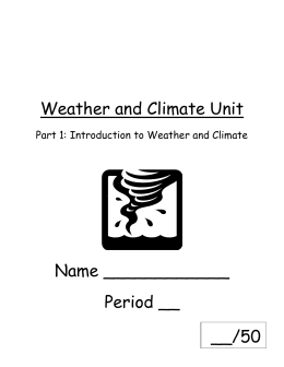 Part 1: Introduction to Weather and Climate