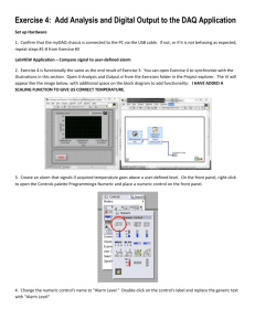 Exercise 4 Add Analysis and Digital Output to the DAQ Application