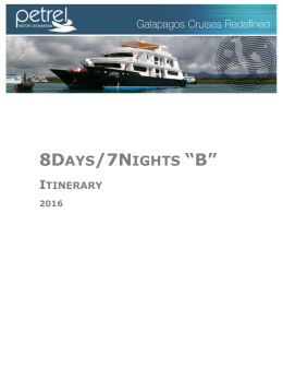 8 Days / 7 Nights B Petrel Itinerary Outline