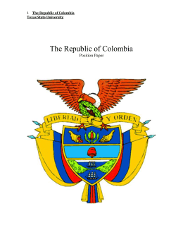 The Republic of Colombia Texas State University The Republic of