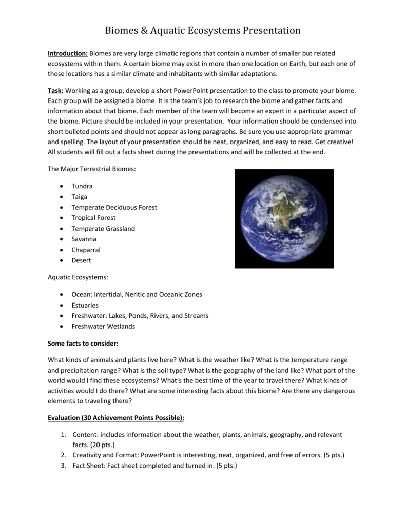 assignment on biomes Teachersfirst's research unit on biomes provides an introduction to the major biomes, a format for a research project, and suggestions for web-based research on each biome.