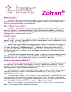 Click to read about Zofran® in Pregnancy