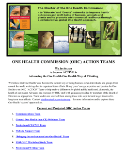 ONE HEALTH COMMISSION (OHC) ACTION TEAMS We invite you