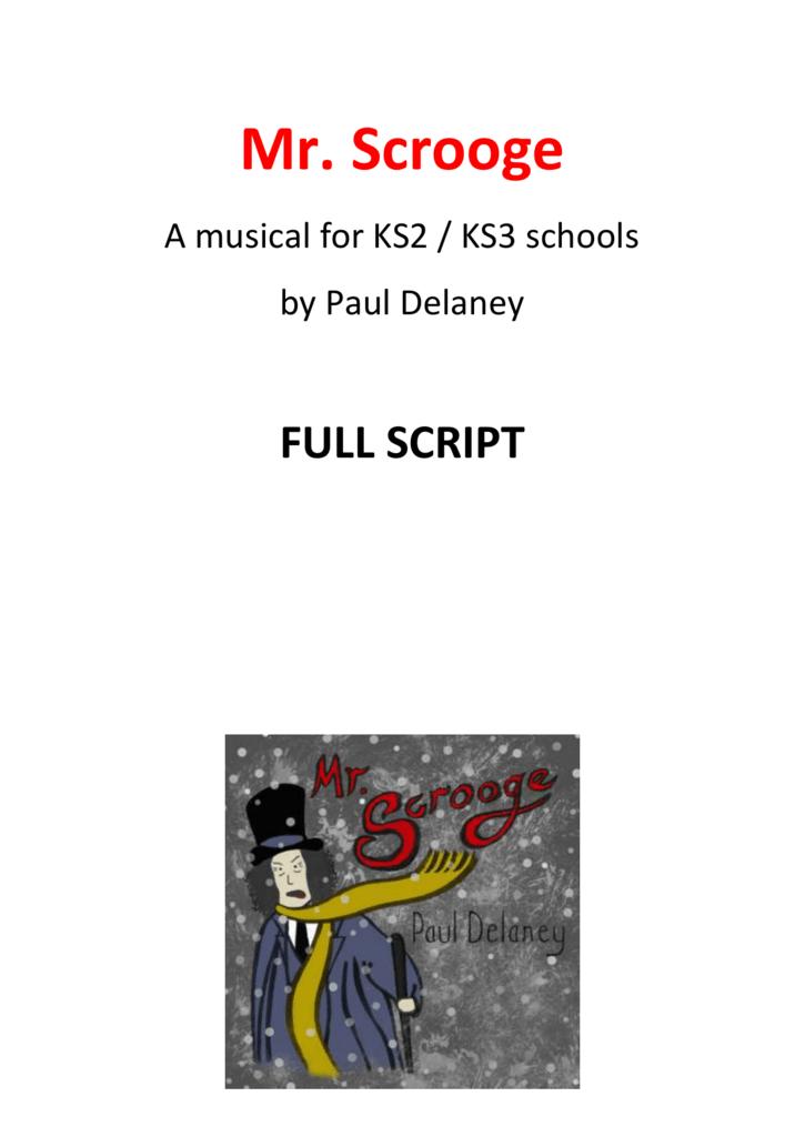 Christmas Carol Musical Script.Mister Scrooge Musical Script Ks2 3