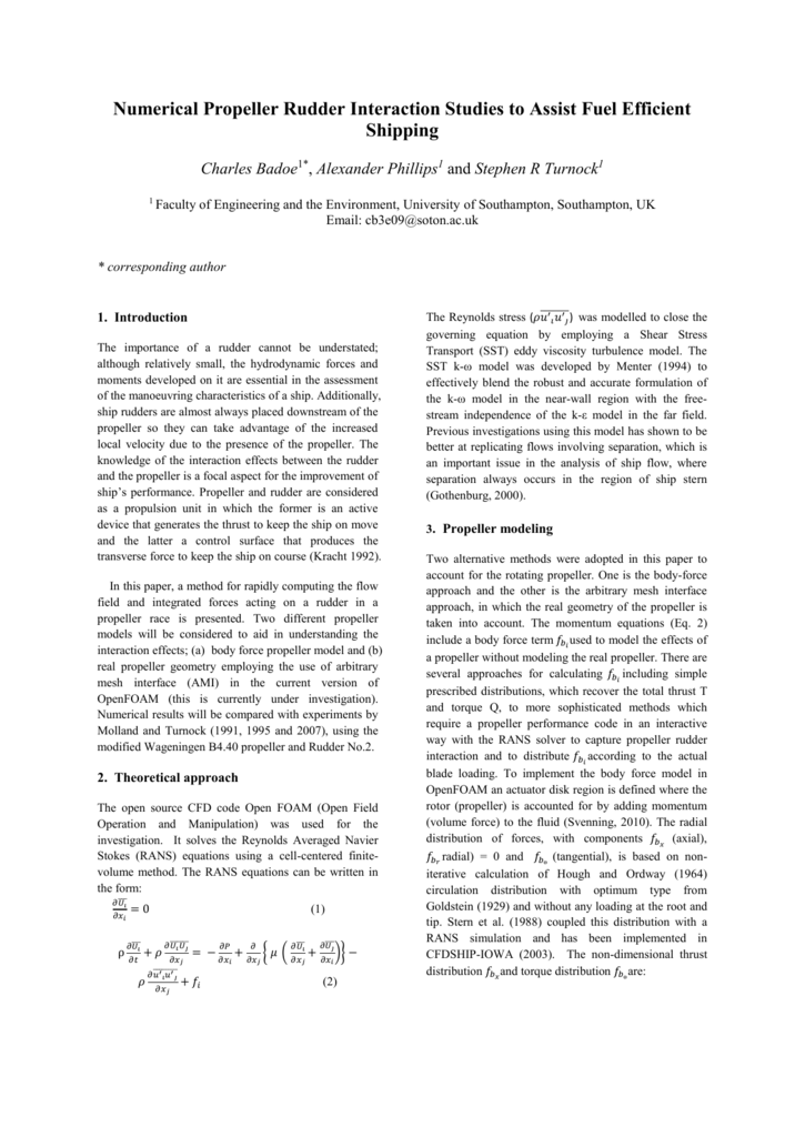 Initial numerical propeller rudder interaction studies to