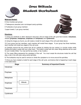 Oreo Mitosis Student Worksheet Materials Needed: 6 Oreo Cookies
