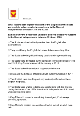 Explains why the Scots were unable to achieve a decisive outcome