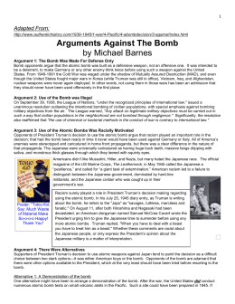 Arguments Against and For The Bomb