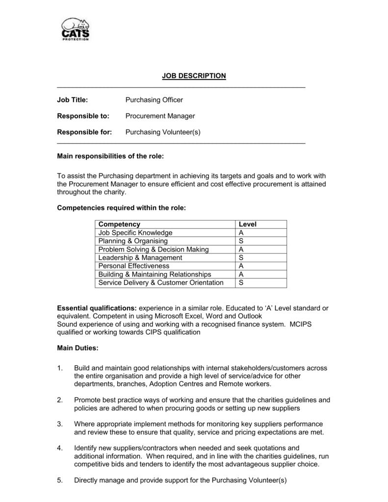 JOB DESCRIPTION Job Title: Purchasing Officer Responsible to