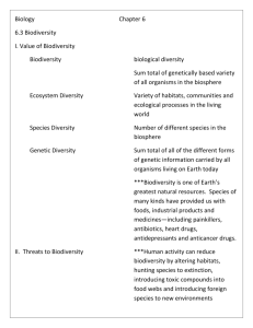 Biology Chapter 6 6.3 Biodiversity I. Value of Biodiversity