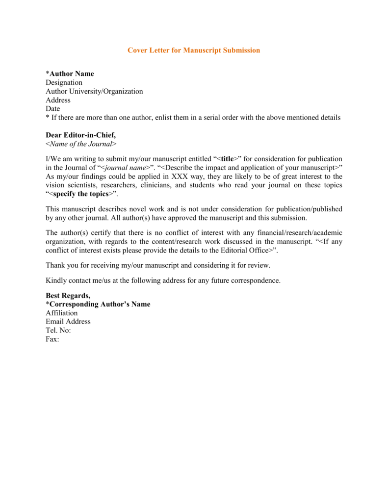 apa cover letter for manuscript submission 1 manuscript submission guidelines manuscript submission requirements a complete manuscript submission consists of two fully executed items: (1) the manuscript and (2) the.