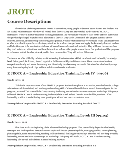Prerequisite: Completed R JROTC A – Leadership Education
