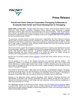 Press Release Pacnet and China Telecom Corporation Chongqing