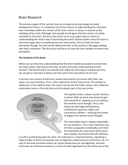 Brain Research The previous pages of this section focus on
