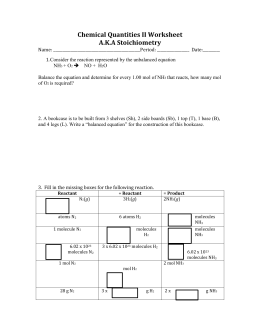 Chemical Quantities II Worksheet AKA Stoichiometry
