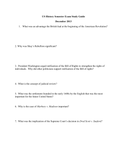US History Semester Exam Study Guide December 2013 What was