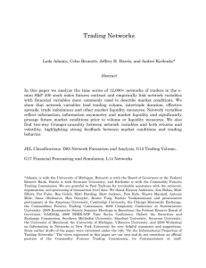 Trading Networks Lada Adamic, Celso Brunetti, Jeffrey H. Harris